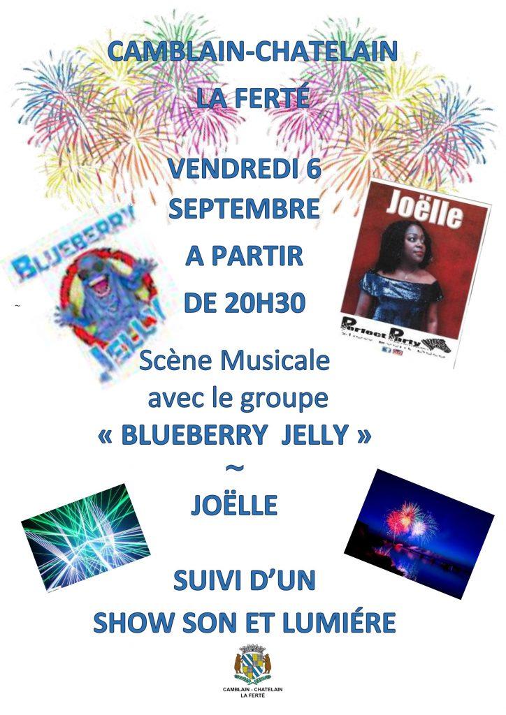 VENDREDI 6 SEPTEMBRE Á PARTIR DE 20H30 Scène Musicale avec le groupe « BLUEBERRY  JELLY » ~ JOËLLE SUIVI D'UN  SHOW SON ET LUMIÉRE Affiche concert et feux artifice camblain le 6 septembre 2019