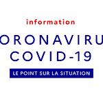 INFORMATIONS- MESSAGES GOUVERNEMENTAUX SUR LE CORONAVIRUS  COVID-19
