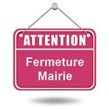 FERMETURE DE LA MAIRE AU PUBLIC A PARTIR DE CE MARDI 17 MARS ET JUSQU'À NOUVEL ORDRE fermeture mairie1